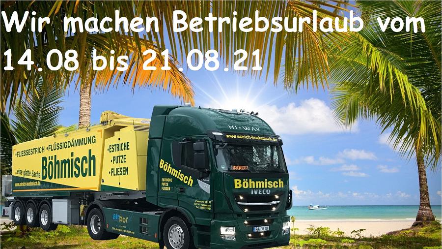 Unser Betrieb ist vom 14.08 bis 21.08.2021 wegen Betriebsurlaub geschlossen !